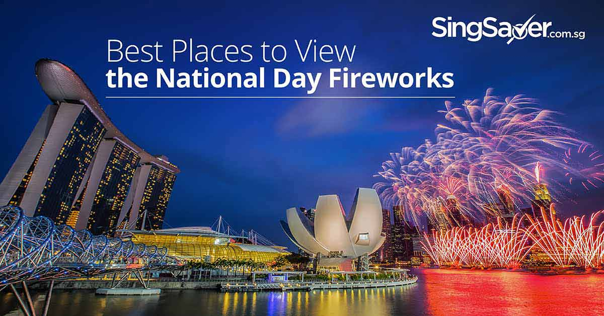 5 places to catch National Day 2017 fireworks for free