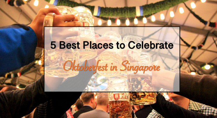 Get High | Oktoberfest Asia 2018 is here in Singapore! Here are 5 events you cannot miss!