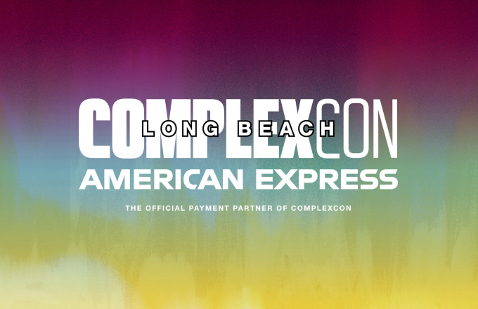 ComplexCon Long Beach '19 Presale Tickets Are Now Available