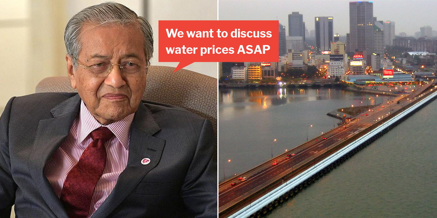 Mahathir revives water agreement spat with s'pore for nth time, after agreeing to build rts link
