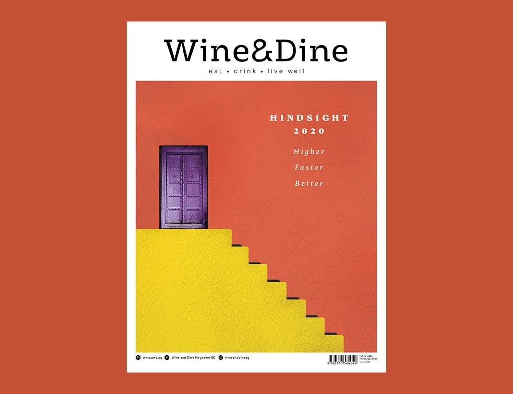 Wine & Dine November/December 2019: Hindsight 2020
