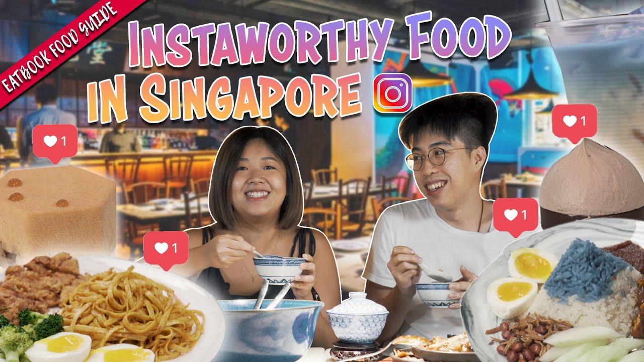 Insta-worthy Food In Singapore | Eatbook Food Guide | EP 35