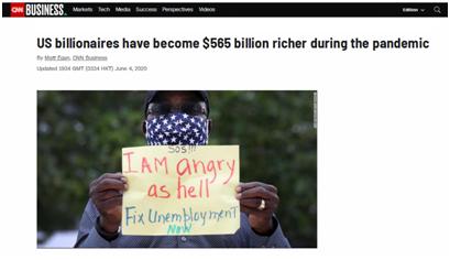 疫情期间美国失业率飙升至20%,亿万富翁财富却多了5650亿美元!