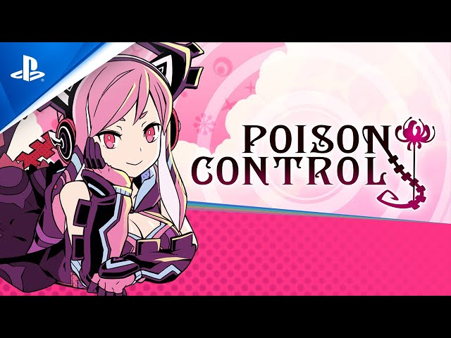 Poison Control - Character Trailer | PS4