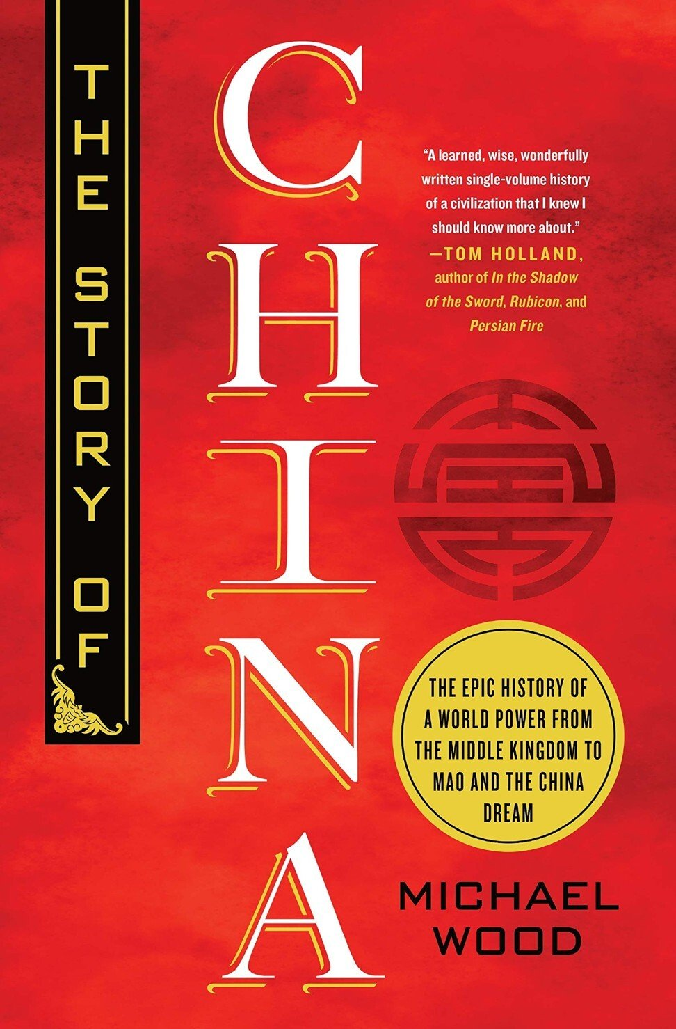 Review | The Story of China: historian Michael Woods presents a sweeping tale in fewer than 600 pages