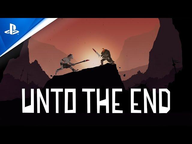Unto The End - Launch Trailer   PS4