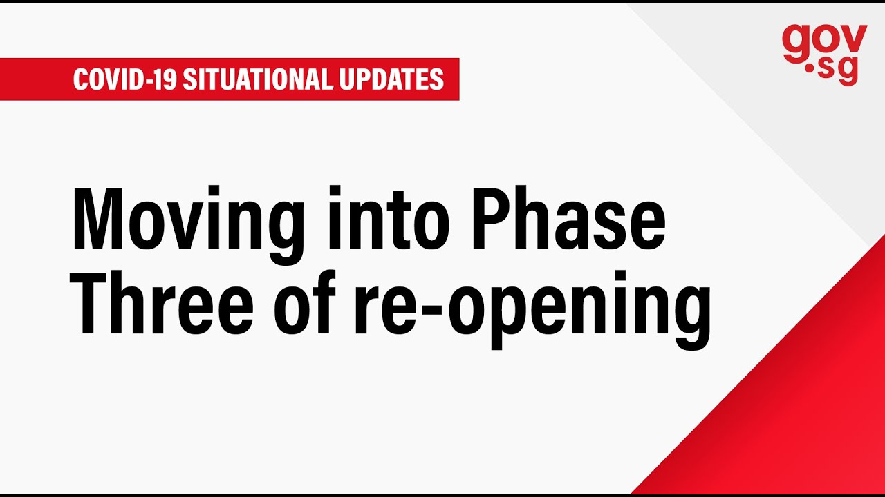 Moving into Phase Three of re-opening