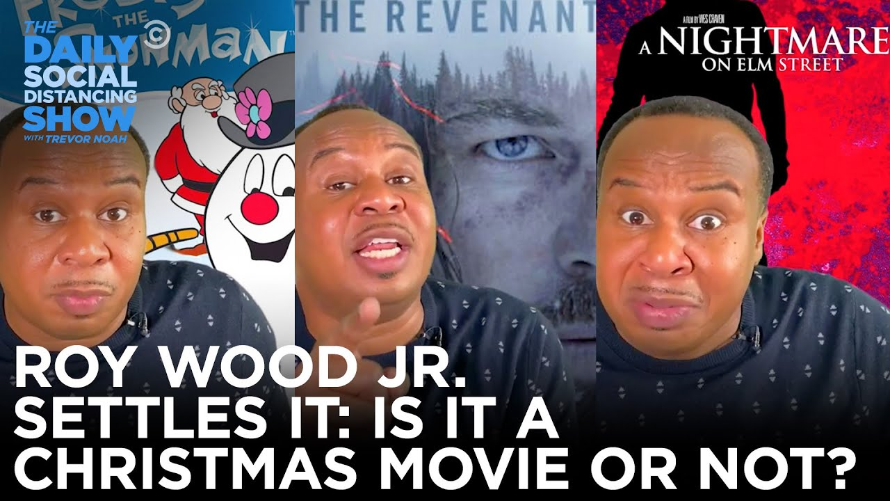 Roy Wood Jr. Settles It: Is It a Christmas Movie or Not? | The Daily Social Distancing Show