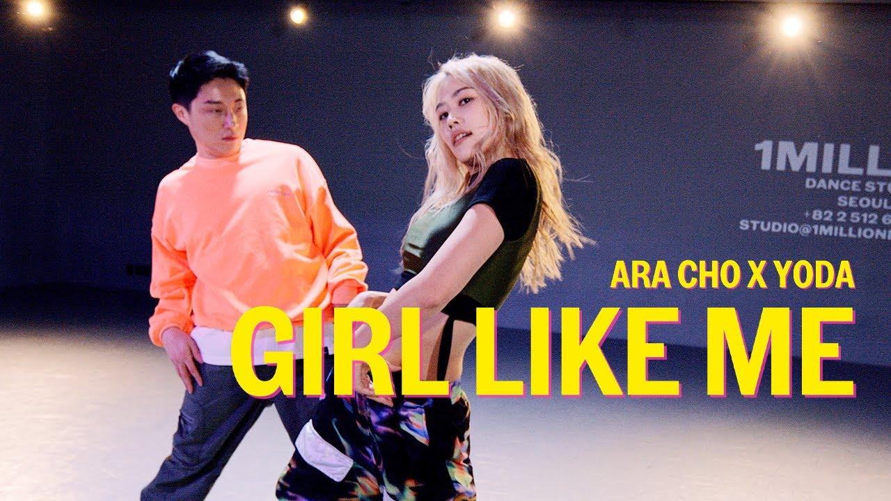 Black Eyed Peas, Shakira - GIRL LIKE ME / Ara Cho X Yoda Choreography