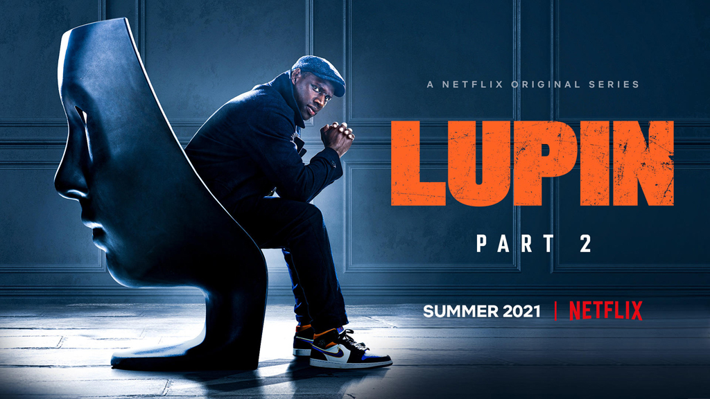 'Lupin,' Netflix's Wildly Popular French Heist Show, Will Return Sooner Than Anyone Could Have Reasonably Expected