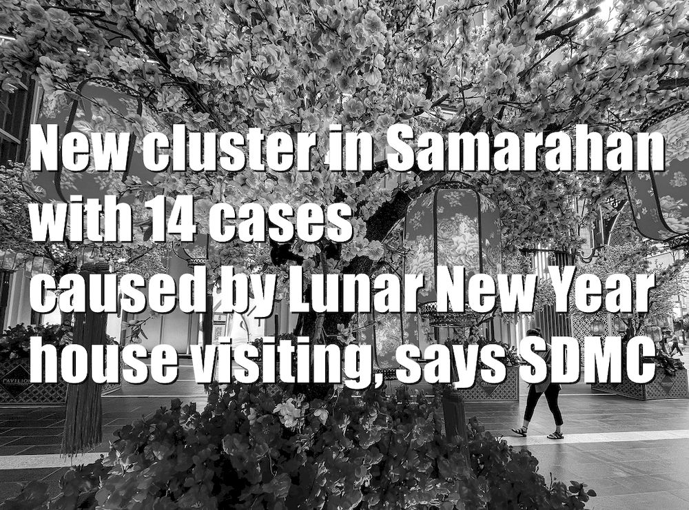Covid-19: New cluster in Samarahan arises due to Lunar New Year house visiting activities, says SDMC