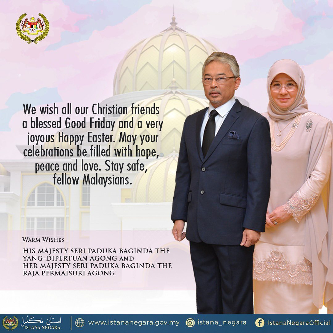 King and Queen wish Malaysian Christians blessed Good Friday, happy Easter