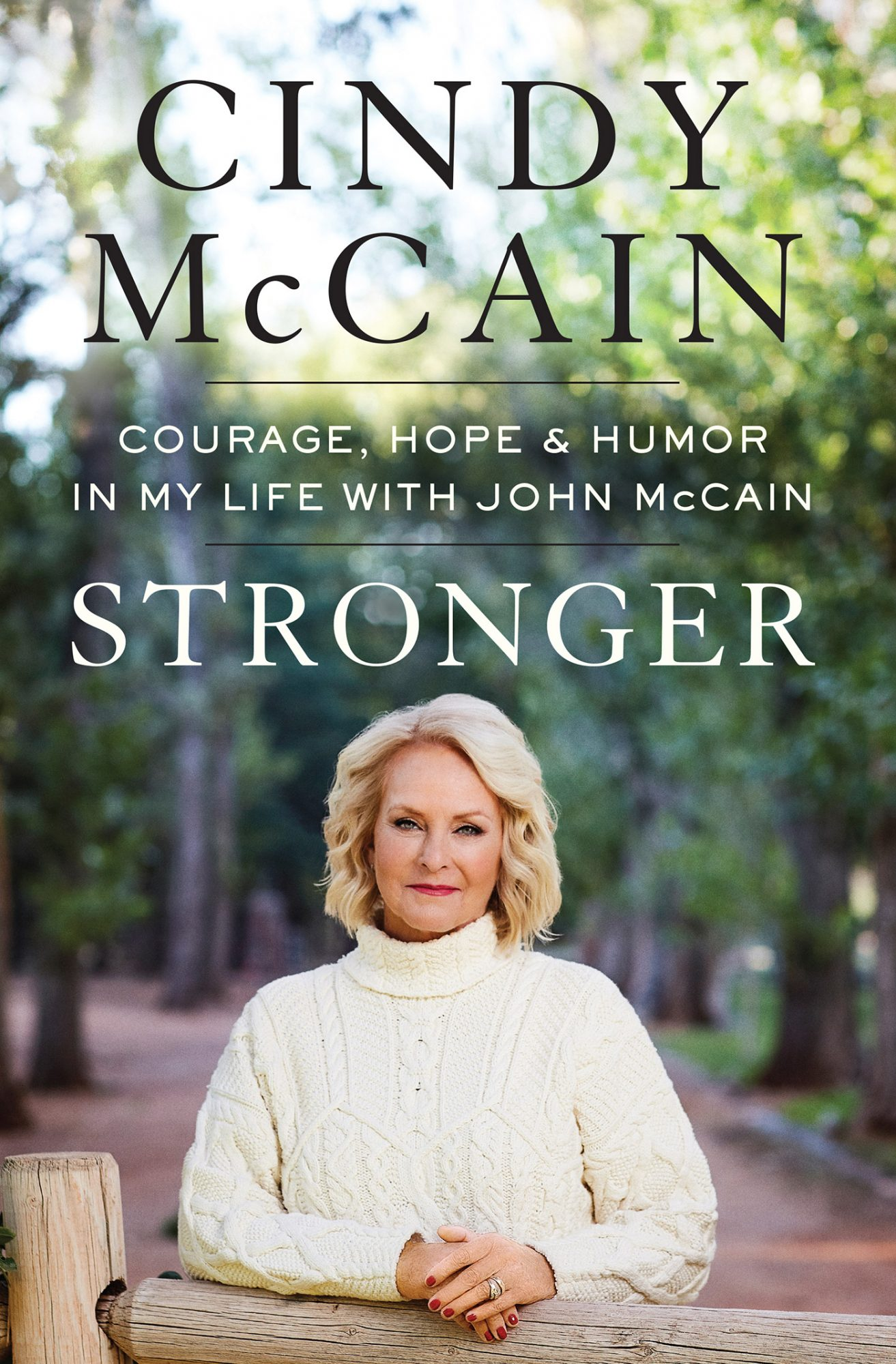 Cindy & John McCain's 38-Year Marriage Wasn't 'Perfect,' She Says, but Whose Is? 'We Had a Great Life'