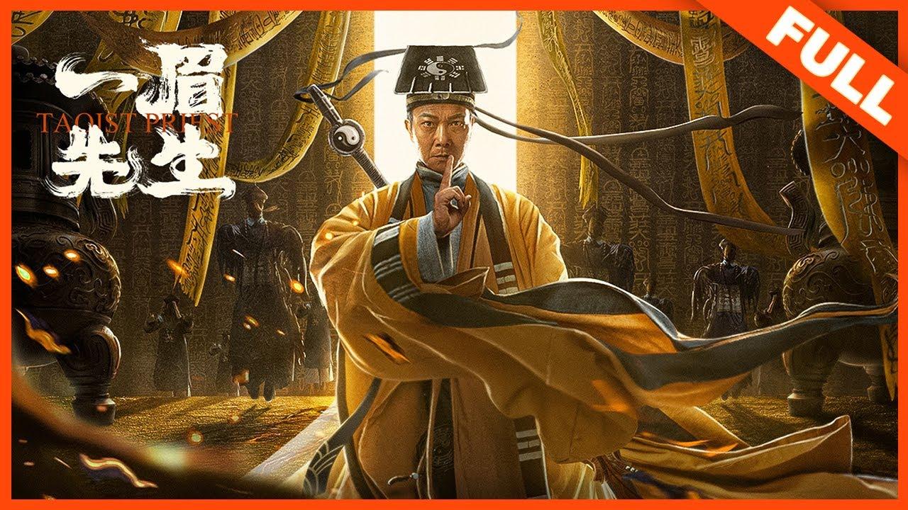 【奇幻动作】ENG SUB《一眉先生 Taoist Priest》钱小豪携众人再续经典港味僵尸片!| Full Movie | 钱小豪 / 徐少强