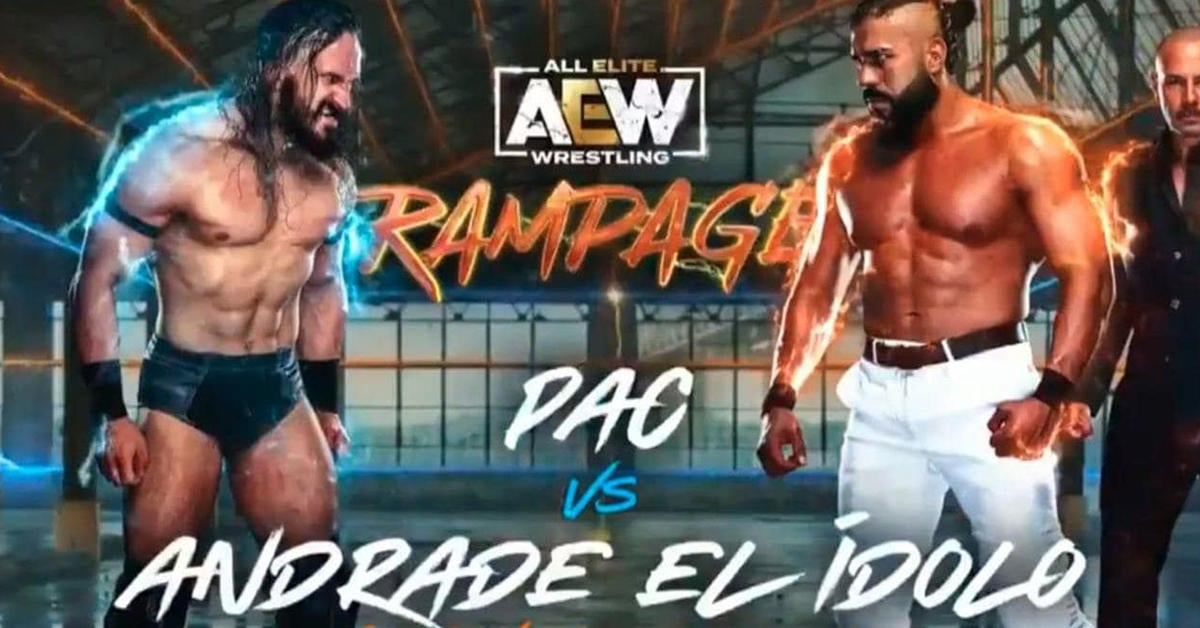 AEW Rampage: Live Updates of Andrade El Idolo vs Pac, Bryan Danielson, and More